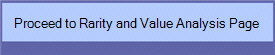 Proceed to Rarity and Value Analysis Page